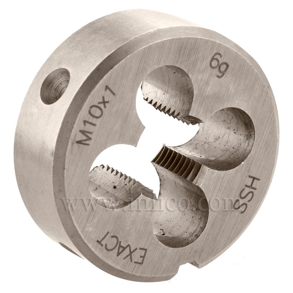 CIRCULAR DIE M10 x 1 METRIC FINE HSS DIN223B EN22568